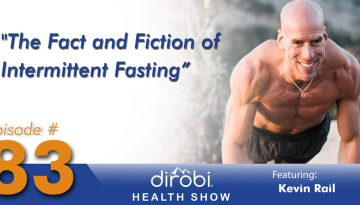 083-The-Fact-and-Fiction-of-Intermittent-Fasting-with-Kevin-Rail