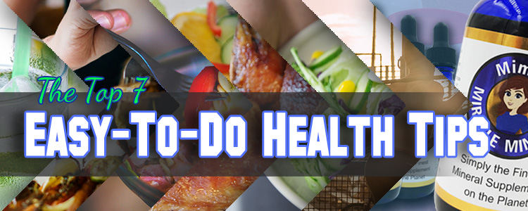 The-Top-7-Easy-To-Do-Health-Tips-Header